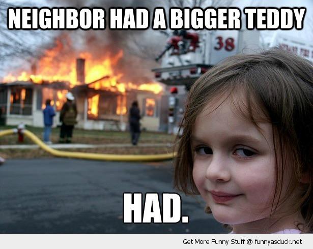 Had A Bigger Teddy