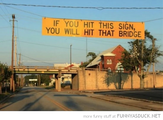 If You Hit This Sign...