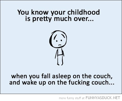 Childhood Is Over