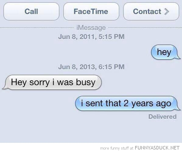 I Was Busy