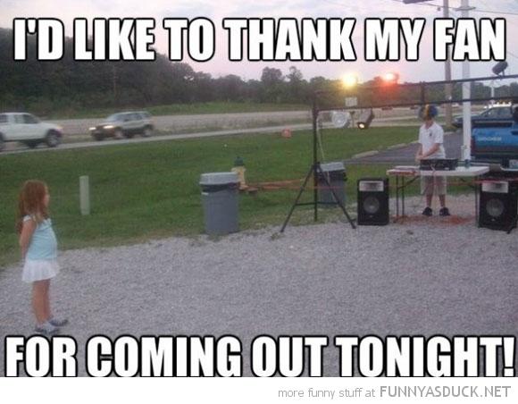 I'd Like To Thank My Fan