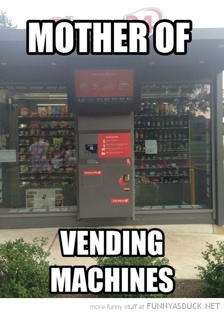 Mother Of Vending Machines