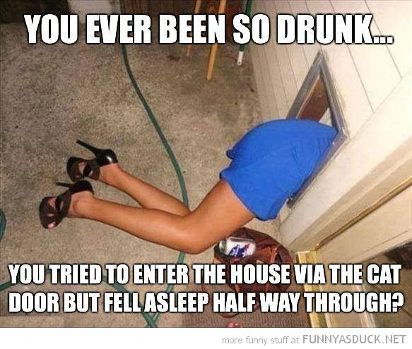 Been So Drunk...