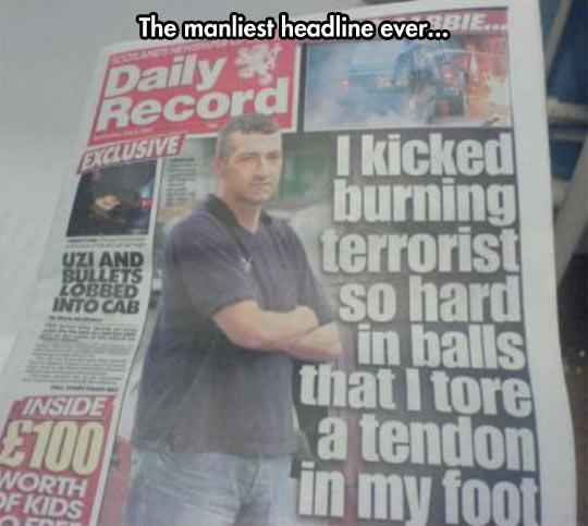 Manliest Headline Ever
